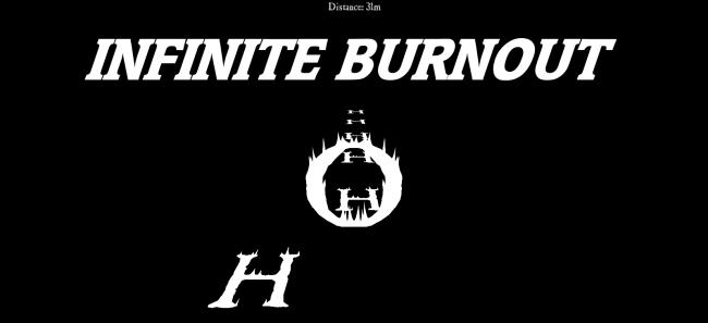 Infinite Burnout