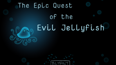 The Epic Quest of the Evil Jellyfish